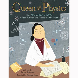 Image For Queen of Physics by Teresa Robeson