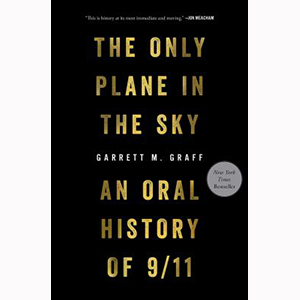 Image For The Only Plane in the Sky by Garrett M. Graff