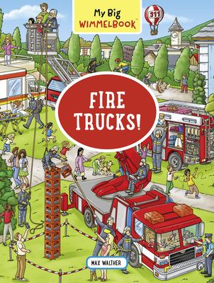Image For My Big Wimmelbook--Fire Trucks! by Max Walther