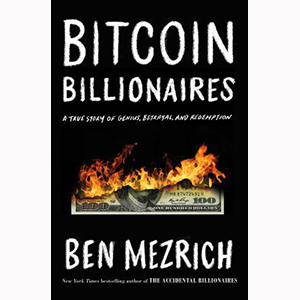 Cover Image For Bitcoin Billionaires by Ben Mezrich