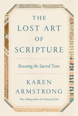 Image For The Lost Art of Scripture by Karen Armstrong