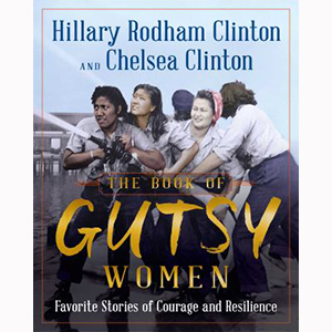 Image For Book of Gutsy Women by Hilary and Chelsea Clinton