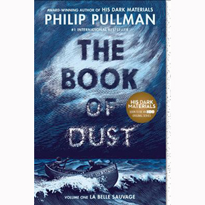 Image For The Book of Dust: la Belle Sauvage by Philip PUllman