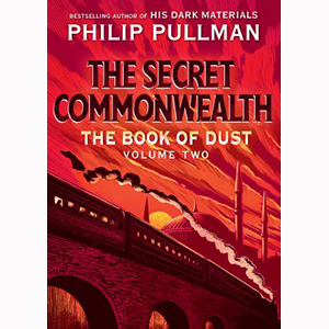 Image For Book of Dust: The Secret Commonwealth by Philip Pullman