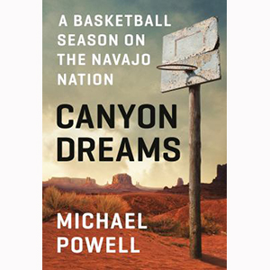 Image For Canyon Dreams by Michael Powell