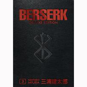 Cover Image For Berserk Deluxe Edition by Kentaro Miura (Volume 3)