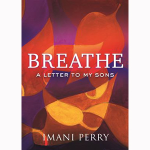 Image For Breathe by Imani Perry