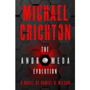 Image For The Andromeda Evolution by Michael Crichton