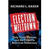 Election Meltdown by Richard L. Hasen Image