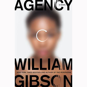 Image For Agency by William Gibson