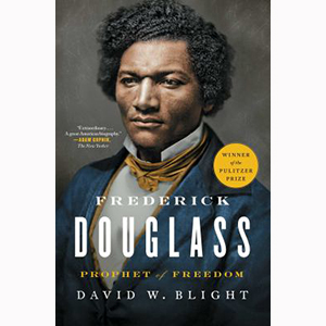 Image For Frederick Douglass:  Prophet of Freedom by David Blight