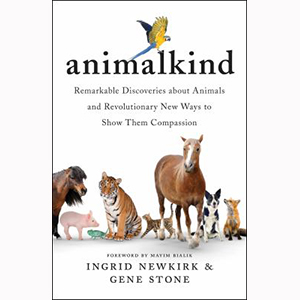 Image For Animalkind by Ingrid Newkirk