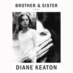 Image For Brother and Sister by Diane Keaton