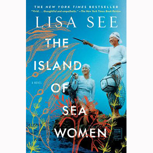 Cover Image For Island of Sea Women by Lisa See (paperback)