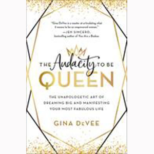 Image For Audacity Queen by Gina Devee