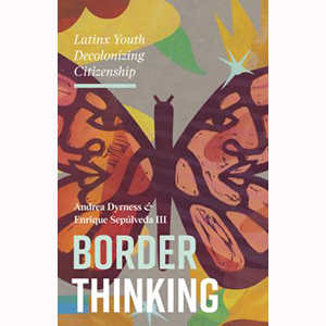 Image For Border Thinking by Andrea Dyrness