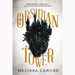 Cover Image For Obsidian Tower by Melissa Caruso