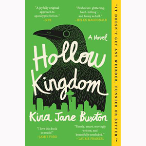Image For Hollow Kingdom by Kira Jane Buxton