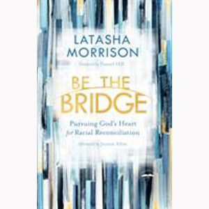 Cover Image For Be the Bridge by LaTasha Moorrison