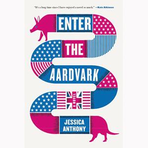 Image For Enter the Aardvark by Jessica Anthony