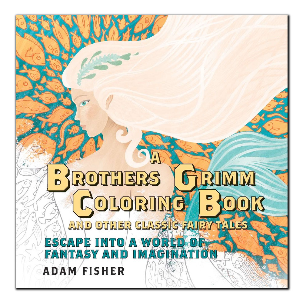 Cover Image For The Brothers Grimm Coloring Book & Other Classic Fairy Tales