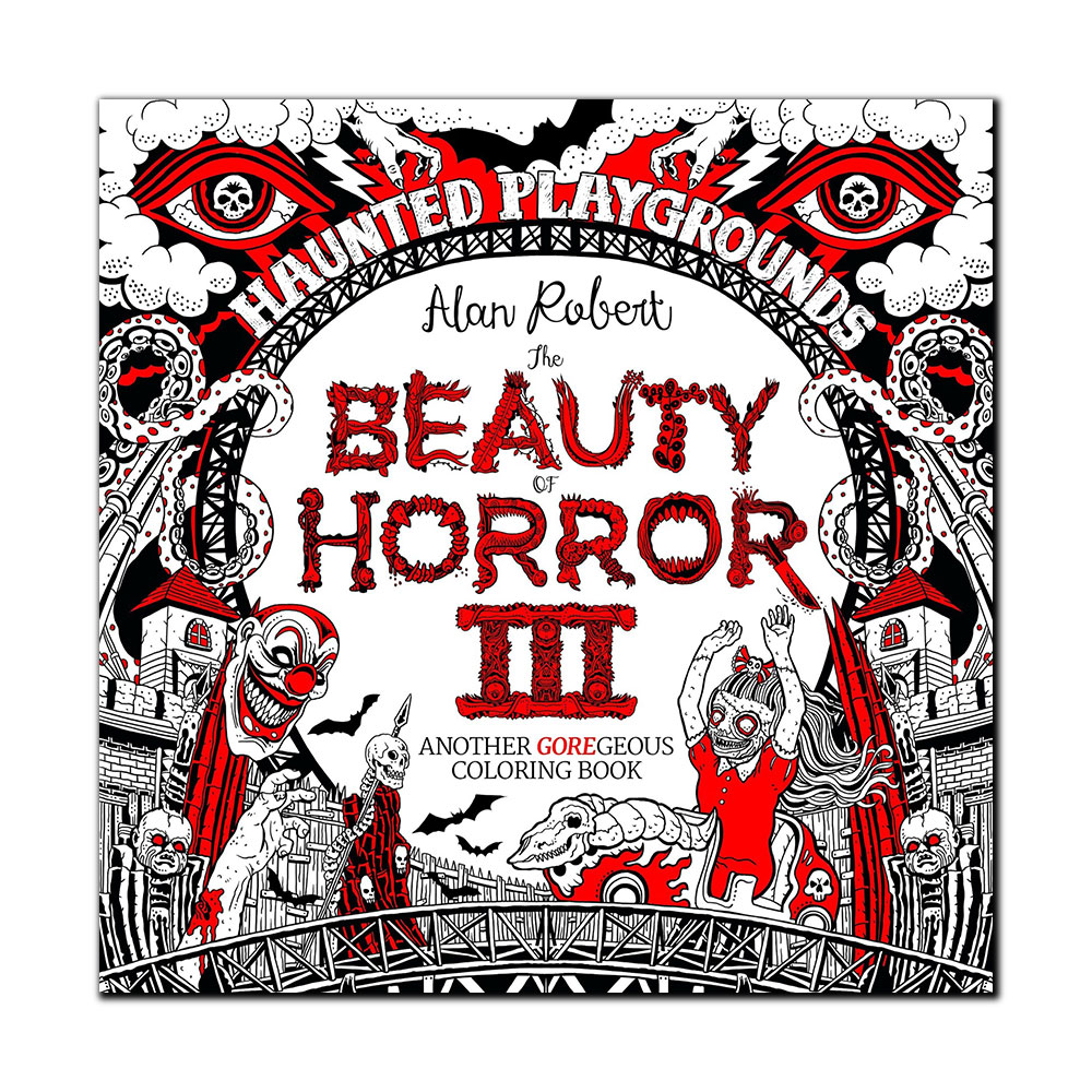 Image For The Beauty of Horror III: Another GOREgeous Coloring Book