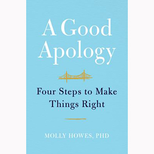 Image For A Good Apology by Molly Howes