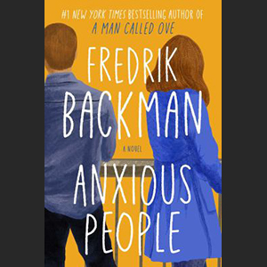Image For Anxious People by Fredrik Backman