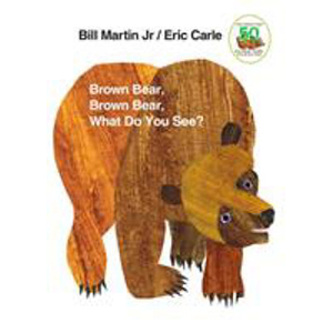 Image For Brown Bear, Brown Bear, What Do You See? by Bill Martin Jr.