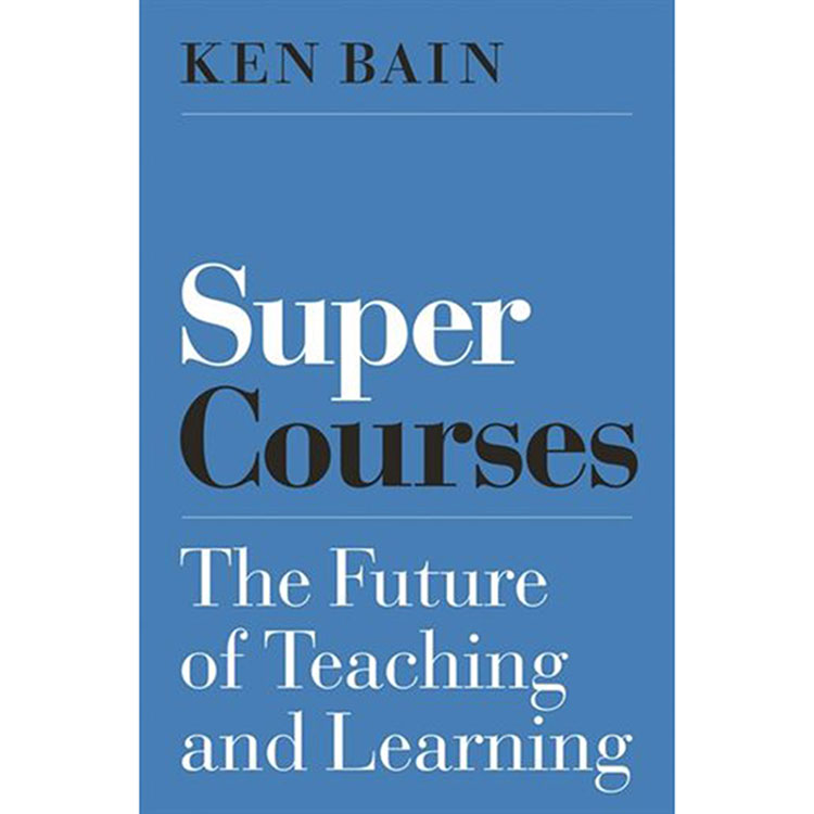 Image For Super Courses by Ken Bain