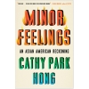 Minor Feelings by Cathy Park Hong Image